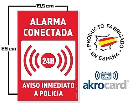 akrocard Cartel Resistente PVC - Alarma CONECTADA 24H Aviso ...