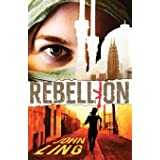 Rebellion (Section One) (Volume 3)
