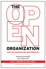 The Open Organization: Igniting Passion and Performance Hardcover