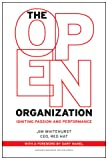 The Open Organization: Igniting Passion and