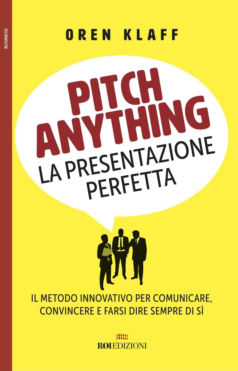 Copertina Libro Pitch anything. La presentazione perfetta