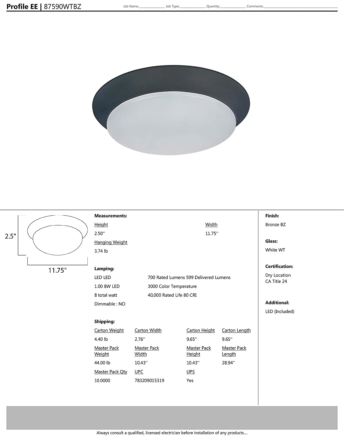 Glass Shade Material 2016 Rated Lumens Maxim Lighting Bronze Finish LED Bulb Maxim 87590WTBZ Profile EE LED Flush Mount Dry Safety Rating 60W Max. Standard Dimmable White Glass