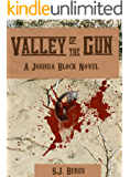 Valley of the Gun (Joshua Block, U.S. Marshal)