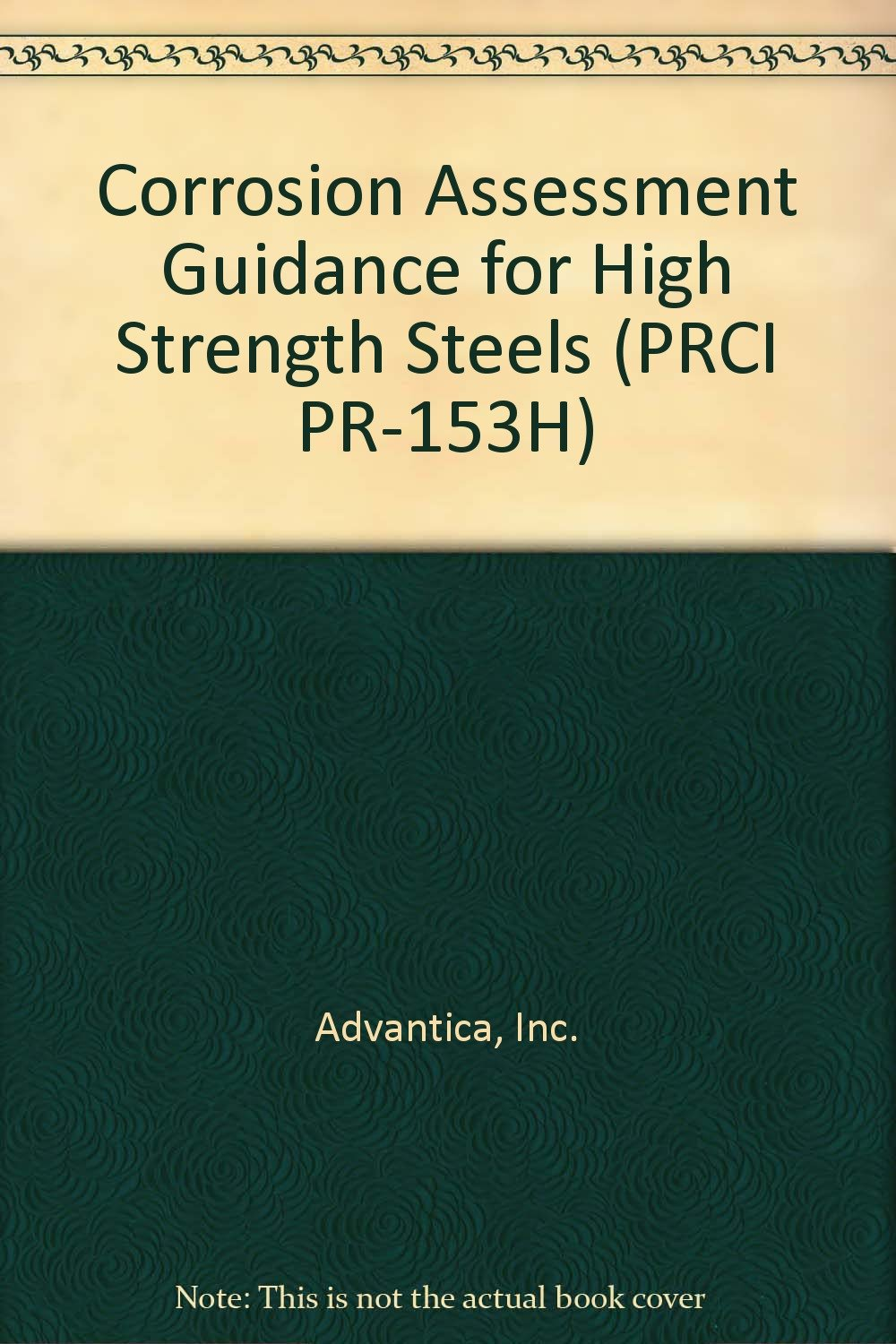 Download Corrosion Assessment Guidance for High Strength Steels (PRCI PR-153H) PDF