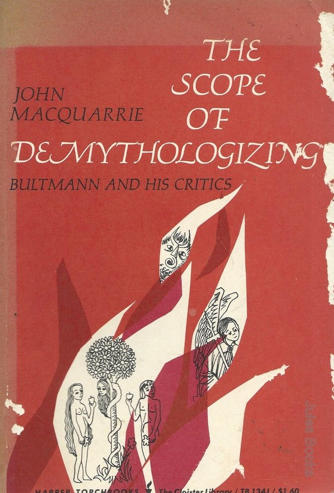 Image for The scope of demythologizing: Bultmann and his critics [Rudolf Bultmann]