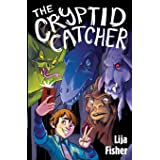 The Cryptid Catcher (The Cryptid Duology, 1)
