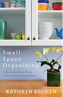 small space organizing a roombyroom guide to maximizing your space