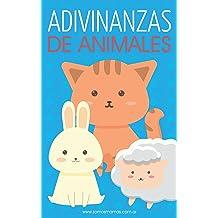 Adivinanzas de Animales: Adivinanzas para niños (Colección Adivinanzas Infantiles nº 2) (Spanish Edition) Aug 18, 2017