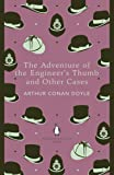 The Adventure of the Engineer's Thumb and Other Cases (The Penguin English Library)