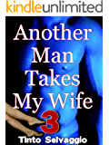 Another Man Takes My Wife 3: Rough Dominant Training & Sharing Submissive Hotwife & Cuckold Husband with Public Humiliation