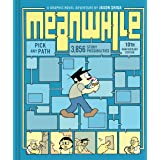 Meanwhile: Pick Any Path. 3,856 Story Possibilities. (Top Ten Great Graphic Novels for Teens) (cover color may vary)