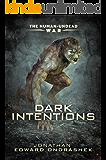 Dark Intentions (The Human-Undead War Trilogy Book 1)