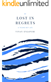 Lost In Regrets