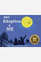 ABC Adoption & Me (Revised and Reillustrated): A Multicultural Picture Book Paperback