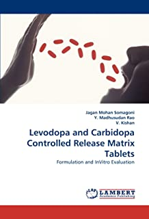 Levodopa and Carbidopa Controlled Release Matrix Tablets: Formulation and InVitro Evaluation