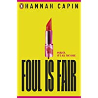 Foul is Fair: a razor-sharp revenge thriller for the #MeToo generation