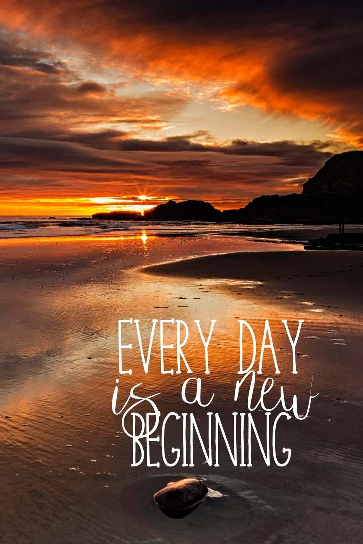 Amazoncom Every Day Is A New Beginning Beach Sunrise Journal