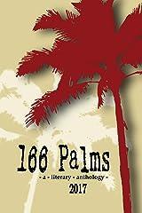 166 Palms - A Literary Anthology Kindle Edition