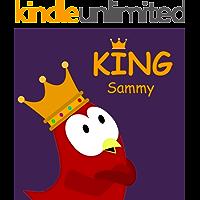 King Sammy (Sammy Bird Series)