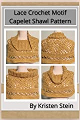 Lace Crochet Motif Capelet Shawl Pattern Kindle Edition