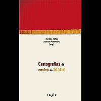Cartografias do ensino do teatro (Portuguese Edition)