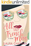All the French Men (Go for Love Book 2)