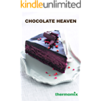 Chocolate Heaven - Thermomix TM5: Decadent, classic, chocolate dessert recipes for the Thermomix TM5 (English Edition)
