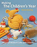 Making the Children's Year (Crafts and Family Activities)