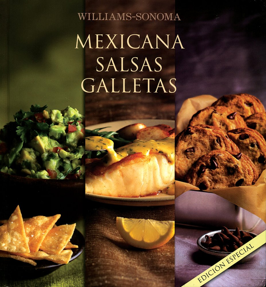 Bind Up: Mexicana, salsas, galletas: FRAN GAGE/ DENIS KELLY/ MARLENA SPIELER: 9786076181935: Amazon.com: Books
