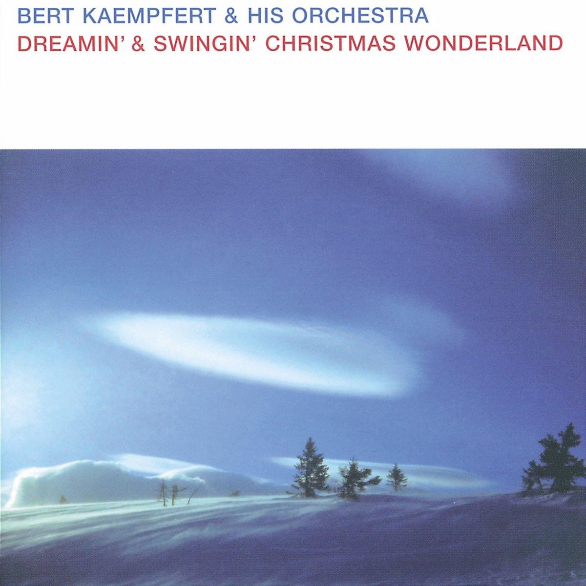 Dreamin' & Swingin' Christmas Wonderland von Bert Kämpfert & his Orchestra