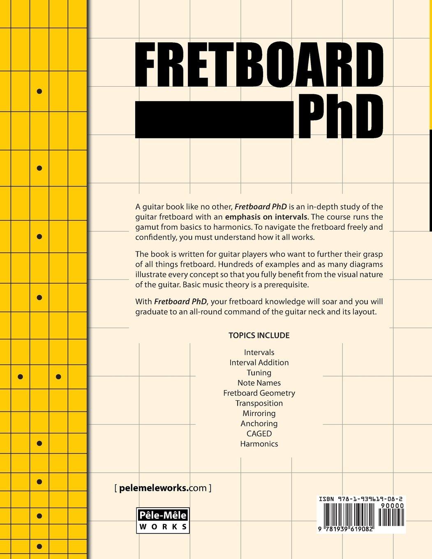 Amazon.com: FRETBOARD PhD: Master the Guitar Fretboard through ...