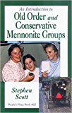 Introduction to Old Order and Conservative Mennonite Groups: People's Place Book No. 12