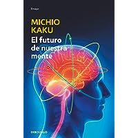 El futuro de nuestra mente