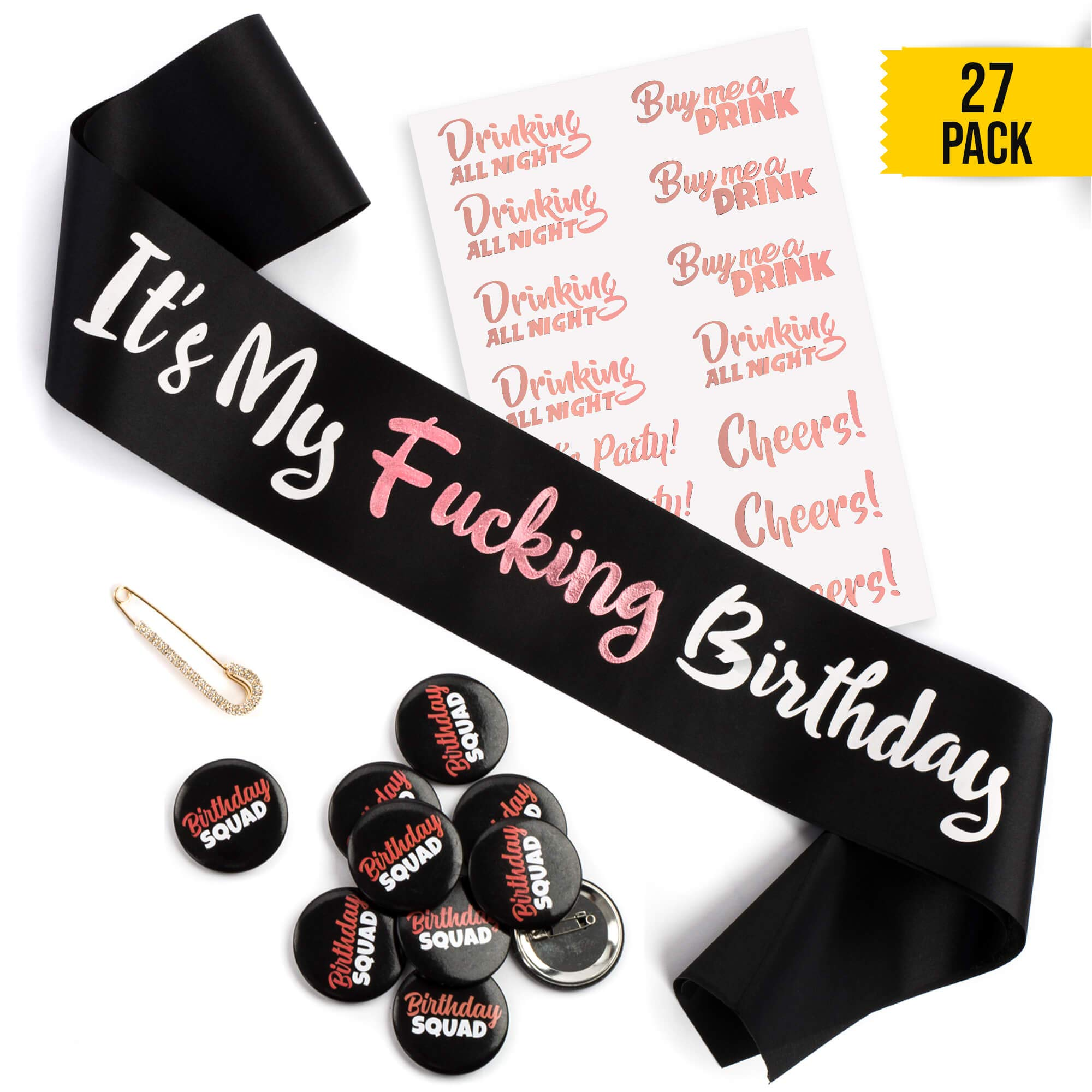 CORRURE Birthday Sash, Buttons and Tattoos Set - Complete Rose Gold Birthday Kit for The Most Amazing Party with Your Squad - Funny Party Favors, Supplies for Your 21st, 25th, 30th or Any Other Bday