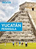 Moon Yucatán Peninsula;Travel Guide