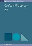 Confocal Microscopy (IOP Concise Physics Book 3) (English Edition)