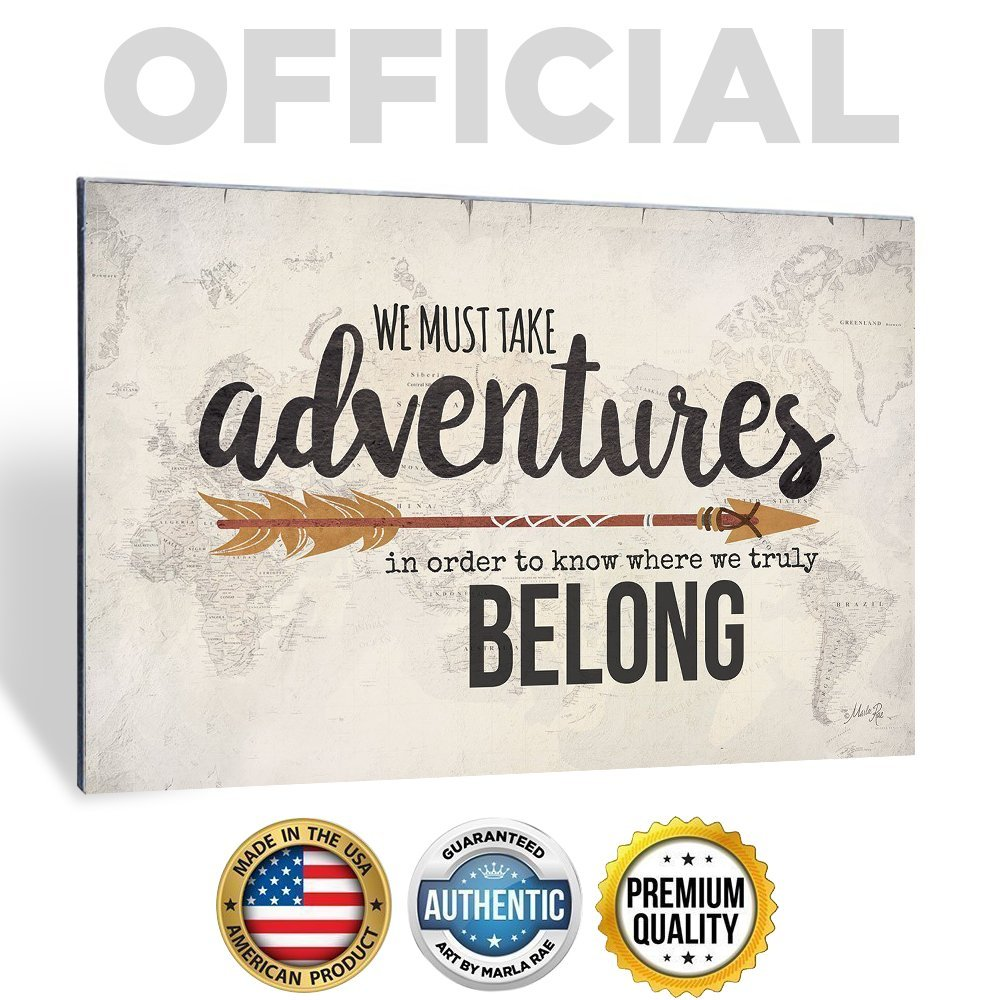 Marla Rae We Must Take Adventures' Inspirational Wall Art Decor