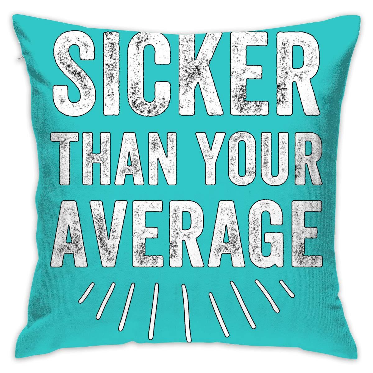 Average Throw Pillow Size.Amazon Com Lolpdd Sicker Than Your Average Throw Pillow 18