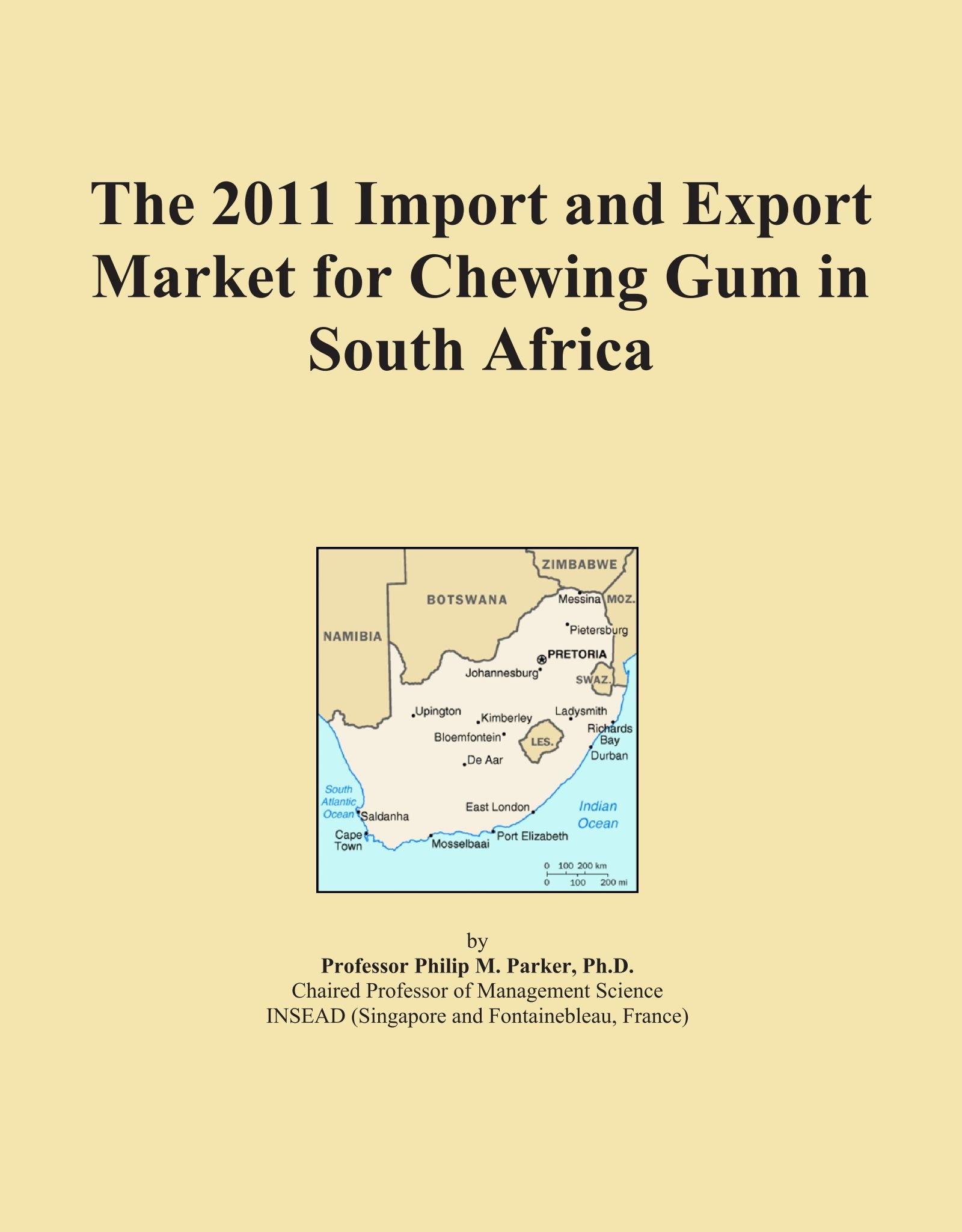 Read Online The 2011 Import and Export Market for Chewing Gum in South Africa pdf epub