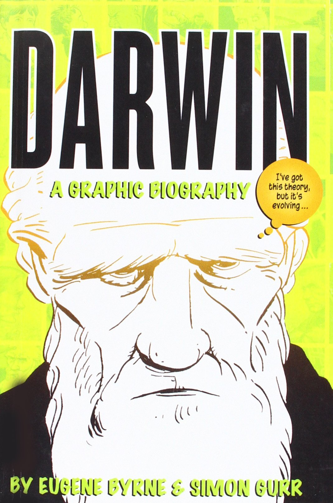 Download Darwin: A Graphic Biography: The Reallyexciting and Dramatic Story of a Man Whomostly Stayed at Ho pdf