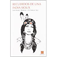 Recuerdos De Una India Sioux (CLÁSICOS EN EL