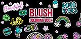 Blush: Coloring Book