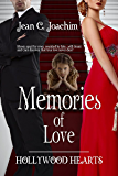 Memories of Love  (Hollywood Hearts, Bk 3)