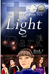 The Prophecy of the Seventh Elizabeth: The Battle Between Light and Dark, Book 2 Kindle Edition