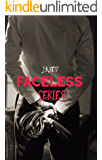 Faceless Series