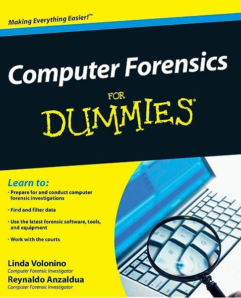 Computer Forensics For Dummies Pollard Carol Anzaldua Reynaldo 9780470371916 Amazon Com Books