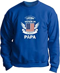 ThisWear Only Love More Being a Veteran is Papa Military Premium Crewneck Sweatshirt
