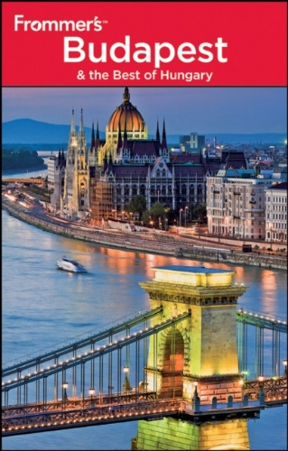 Frommer's Budapest and the Best of Hungary (Frommer's Complete Guides)