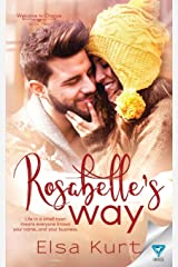 Rosabelle's Way (Welcome to Chance) Paperback