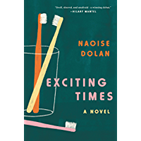 Exciting Times: A Novel (English Edition)